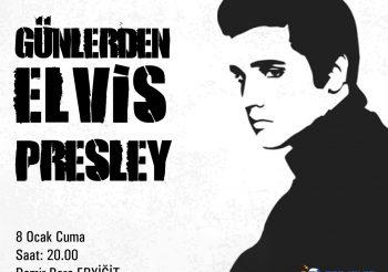 Günlerden Elves Presley